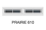 PRAIRIE 610